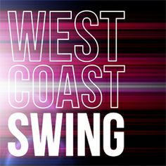 West Coast Swing - Hobby